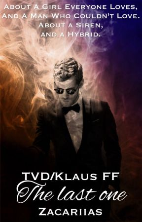The last one ↬ TVD/Klaus FF by Zacariias
