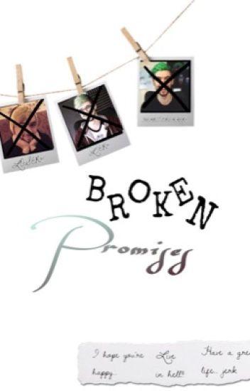 Broken Promises (Sequel)