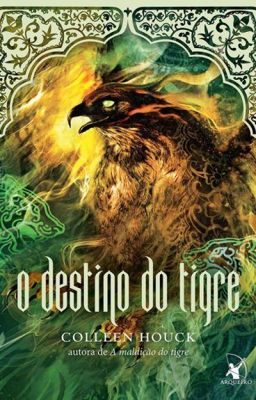 O Destino do Tigre  --  Colleen Houck