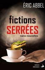 Fictions serrées by EricAbbel
