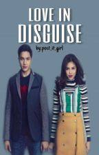 Love In Disguise by post_it_girl