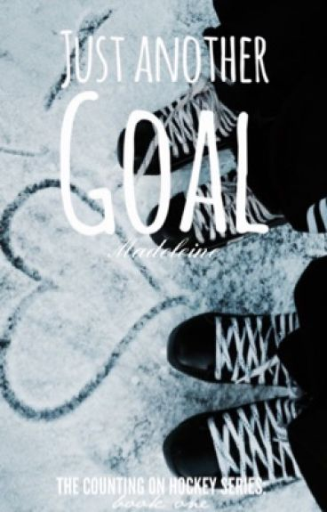Just Another Goal (Counting on Hockey #1)