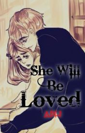 She Will Be Loved (A Hetalia Philippines AU Fanfiction) by Hetalia-Philippines