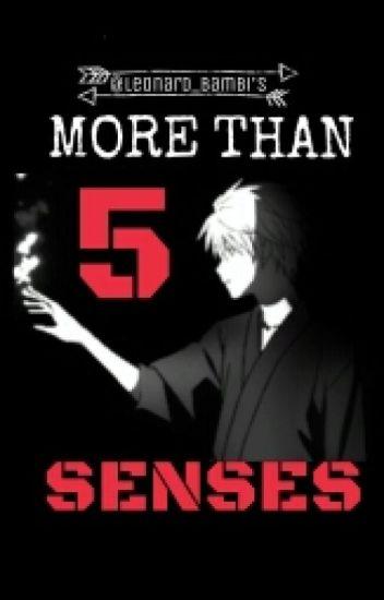 More Than 5 Senses