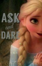 Ask & Dare Me by WinterxQueen