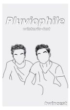 pluviophile | dolan twincest by wisteria-kat