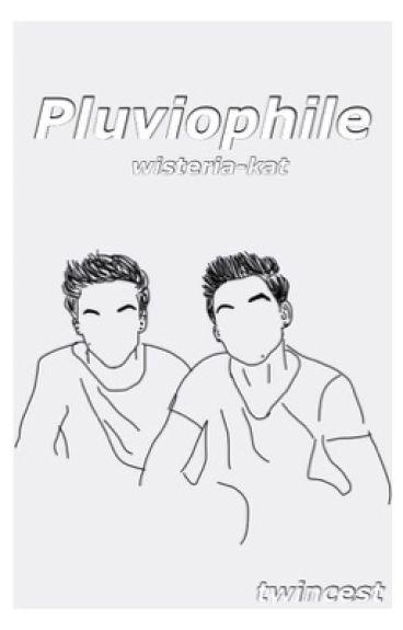 pluviophile | dolan twincest