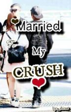 Married To My Crush by _Shin16