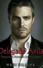 """""""Delegado Ricardo Avilar.""""  [ Amor Proibido I] by MarliaSillva"""