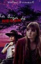 La Hija de Negan (Carl Grimes) |PAUSADA| by LectoraFantasma12
