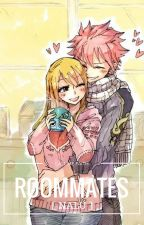 Roommates [NaLu] by XxCallMeFaithxX
