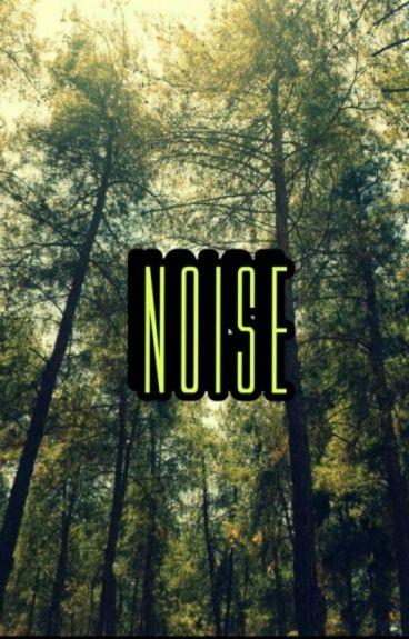 Noise [MAGCON]