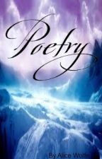 ~My Poems~ by AliceWolfe