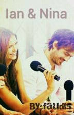 Ian & Nina ♡ (NIAN) [En Correction] by faudls