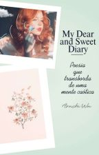 My Dear And Sweet Diary  by JayGardel