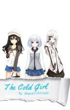 The Cold Girl (Gakuen Alice Fanfiction) by Retarded_Brat