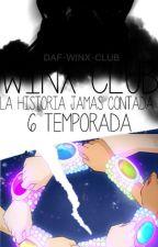 Winx Club: La historia jamas contada 6 Temporada by Winx-Club-Stella