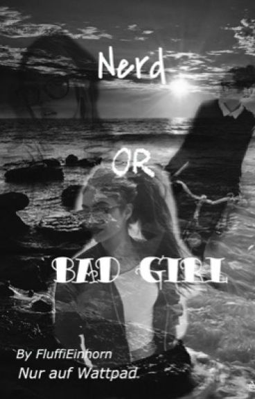 Nerd or Bad Girl?