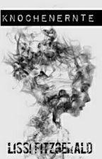 Knochenernte  by pusteblumenworte