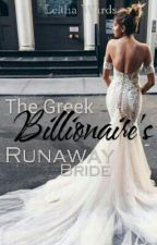 The Greek Billionaires Runaway bride by craziauthor