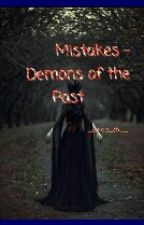 Mistakes - Demons Of The Past by _pikaa_chu_