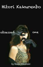 Hitori Kakurenbo -The Obsessed One by Book_Obsessin_