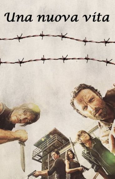 Una nuova vita || The Walking Dead