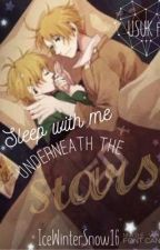 Sleep with me Underneath the Stars  by IceWinterSnow16