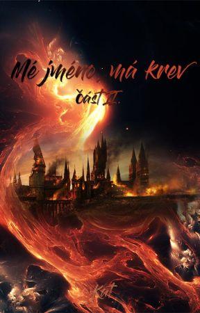 Mé jméno, má krev II (Harry Potter FF) by MeJmenoMaKrev