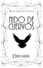 Nido de cuervos  by dernierD