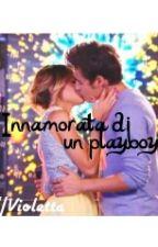 Innamorata di un playboy //Violetta by Blancojorgeex