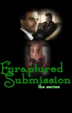 ENRAPTURED SUBMISSION - the series by StygianOmadaFan