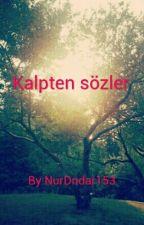 Kalpten Sözler by NurDndar153