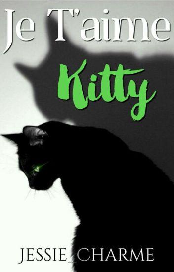 Je T'aime Kitty