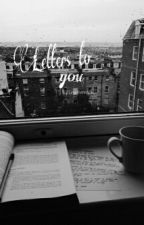 Letters to you by CreativeWork