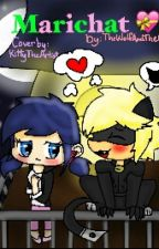 Marichat (Completed) by TheWolfAndTheHeart