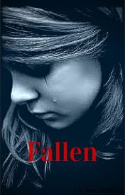 Fallen  (Suicide Child Book 2) by CambrieGrace12