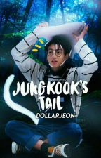 Jungkook's Tail - Jungkook ✔ by MomoBear_
