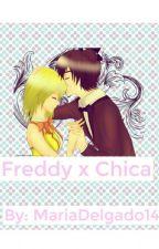 Freddy X Chica [Terminado] by MariaDelgado14
