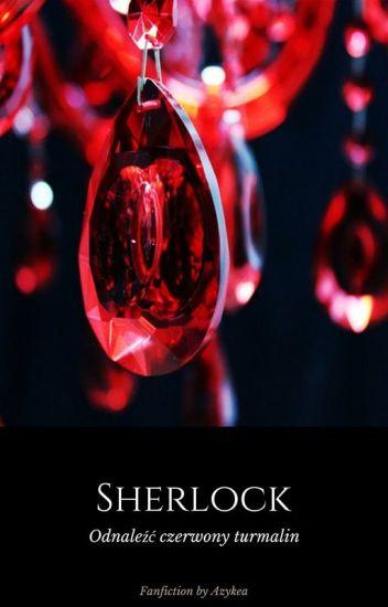 SHERLOCK - Odnaleźć czerwony turmalin