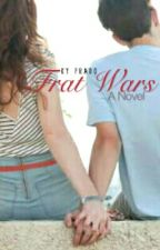 Frat Wars (A Novel) by kyprado