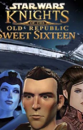 Star Wars: Knights of the Old Republic: Sweet Sixteen by darth-bubbles