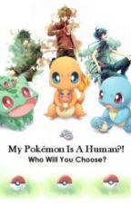Můj pokémon je člověk?! by mashinaXD