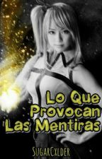 Lo Que Provocan Las Mentiras  by -W0NNIE