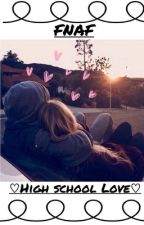 Mangle x Foxy || Highschool Love by MariBaee
