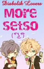 Diabolik Lovers More Setso 7u7 by JamieLucy