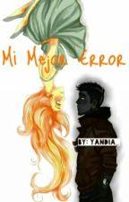 Mi Mejor Error ||Ticci Toby Y Tú || Lemmon by Yandia_