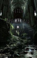 Alien Apocalypse Roleplay  by AmeliaBluett