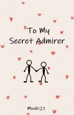My Admirer BXB (Short Story) by Mouki21