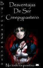 Desventajas De Ser Creepypastero by rozsydescott